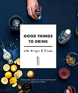 Good Things to Drink with Mr Lyan and Friends Book