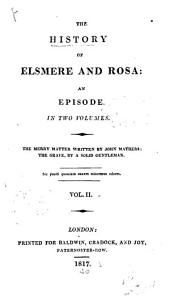The History of Elsmere and Rosa: An Episode, Volume 2