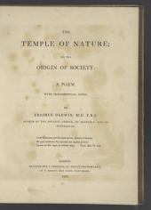 The Temple of Nature: Or, The Origin of Society: a Poem, with Philosophical Notes