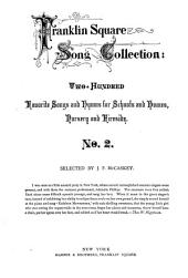 Franklin Square Song Collection: Songs and Hymns for Schools and Homes, Nursery and Fireside, Volume 2