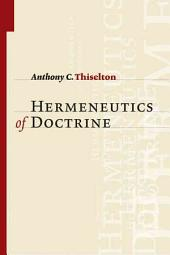 The Hermeneutics of Doctrine