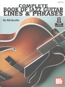 Complete Book of Jazz Guitar Lines & Phrases