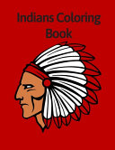 Indians Coloring Book