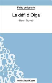 Le défi d'Olga: Analyse complète de l'œuvre