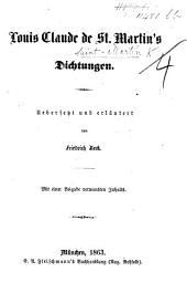 L. C. de St Martin's Dichtungen. Uebersetzt und erläutert von F. Beck