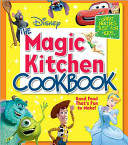 Disney the Magic Kitchen Cookbook Book