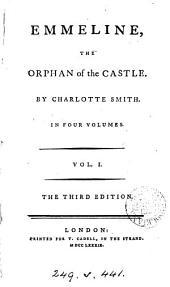 Emmeline, the orphan of the castle: Volume 1
