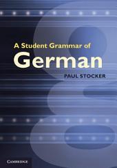 A Student Grammar of German