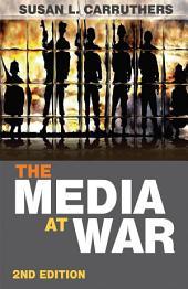 The Media at War: Edition 2