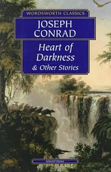 Heart Of Darkness And Other Stories Book PDF