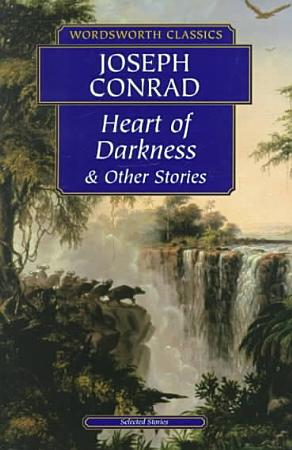 Heart of Darkness and Other Stories PDF