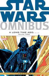 Star Wars Omnibus A Long Time Ago… Vol. 3: Volume 3