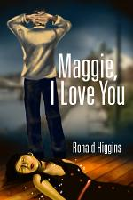 Maggie, I Love You
