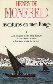 Aventures en mer Rouge: Volume1