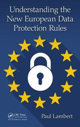 Understanding the New European Data Protection Rules PDF