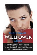 The Ultimate Willpower Guide PDF