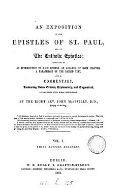 An exposition of the epistles of st  Paul  and of the catholic epistles PDF