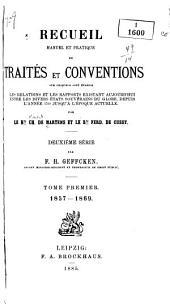 Recueil manuel et pratique de traités et conventions: 1857-1869