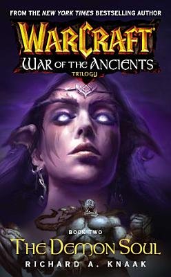 Warcraft  War of the Ancients  2  The Demon Soul