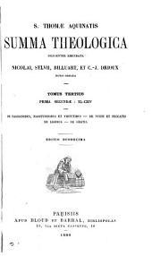 S. Thomæ Aquinatis Summa theologica, Nicolai, Sylvii, Billuart et C.-J. Drioux notis ornata. Ed: Volume 3