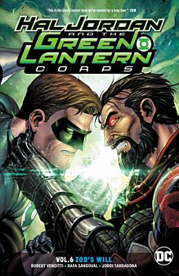 Hal Jordan and the Green Lantern Corps Vol  6  Zod s Will PDF