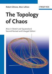 The Topology of Chaos: Alice in Stretch and Squeezeland, Edition 2