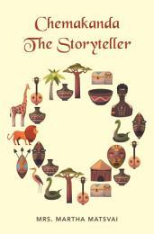Chemakanda the Storyteller