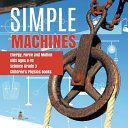 Simple Machines   Energy  Force and Motion   Kids Ages 8 10   Science Grade 3   Children s Physics Books PDF