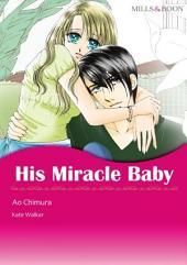 His Miracle Baby: Mills & Boon Comics