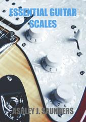 Essential Guitar Scales