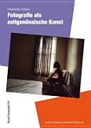 Fotografie als zeitgen  ssische Kunst PDF