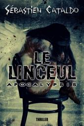 Le Linceul: - Apocalypsis -