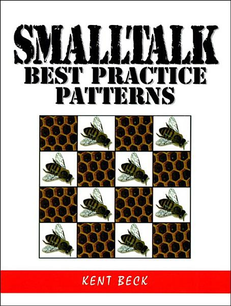 Smalltalk Best Practice Patterns