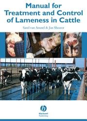 Manual For Treatment And Control Of Lameness In Cattle Book PDF