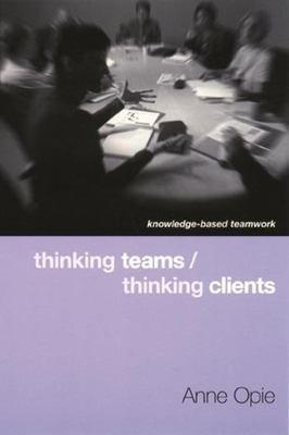 Thinking Teams thinking Clients PDF