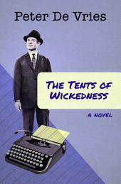 The Tents of Wickedness: A Novel