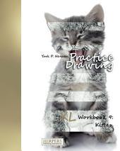 Practice Drawing - XL Workbook 9: Kitten