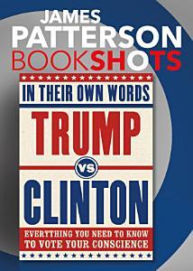 Trump vs  Clinton  In Their Own Words Book