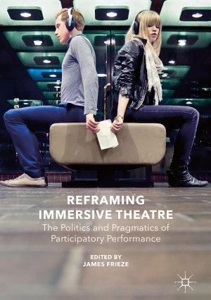Reframing Immersive Theatre PDF