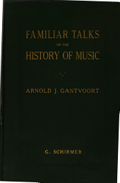 Familiar Talks on the History of Music