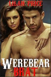 Werebear Brat (Paranormal Werebear Shifter Erotic Romance)