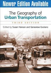 The Geography of Urban Transportation PDF