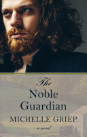 Download The Noble Guardian Book