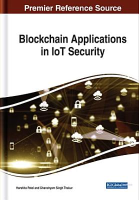 Blockchain Applications in IoT Security PDF
