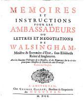 Memoires et instructions pour les ambassadeurs, ou lettres et negotiations