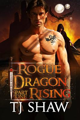 Rogue Dragon Rising  part one PDF