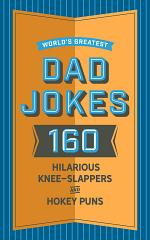 World's Greatest Dad Jokes