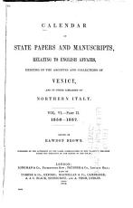 Calendar of State Papers and Manuscripts  Relating to English Affairs  Existing in the Archives and Collections of Venice  pt 1  1555 1556 PDF
