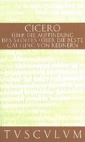 Über die Auffindung des Stoffes / De inventione: Lateinisch - Deutsch