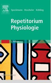 Repetitorium Physiologie: Ausgabe 2